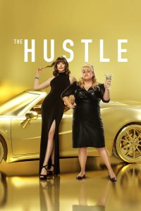"""Poster for the movie """"The Hustle"""""""