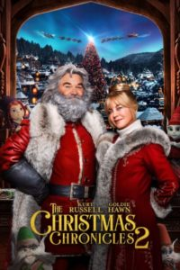 """Poster for the movie """"The Christmas Chronicles 2"""""""